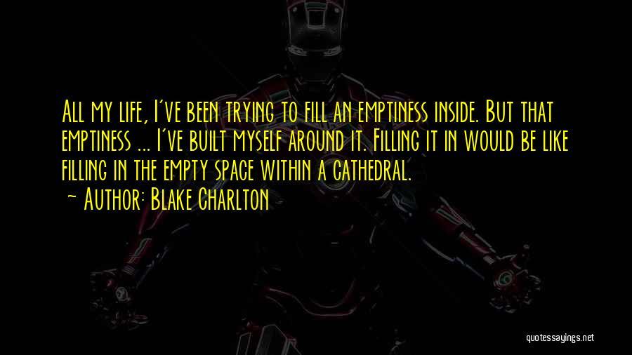 Blake Charlton Quotes 703309