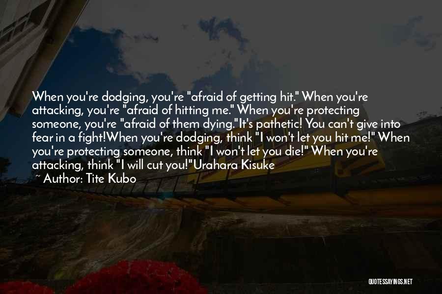 Bleach Kisuke Urahara Quotes By Tite Kubo