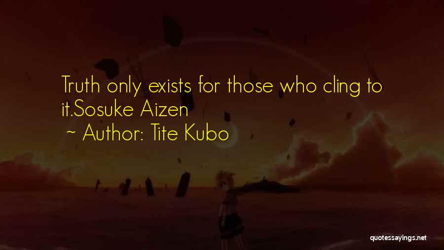 Bleach Sosuke Aizen Quotes By Tite Kubo