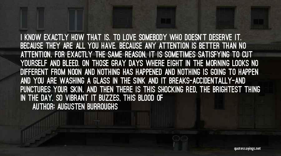 Bleed Red Quotes By Augusten Burroughs