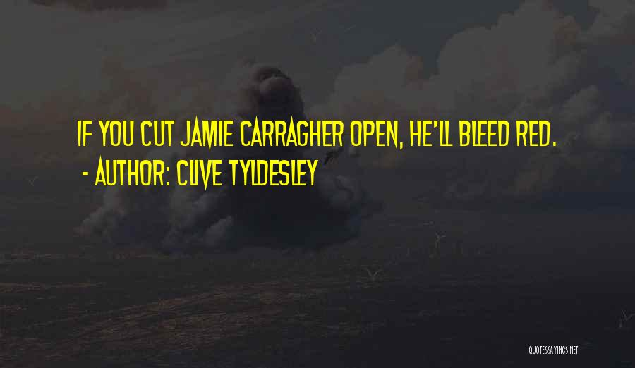 Bleed Red Quotes By Clive Tyldesley