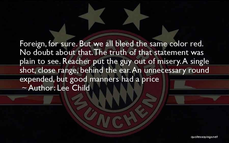Bleed Red Quotes By Lee Child