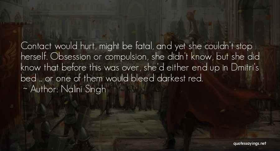 Bleed Red Quotes By Nalini Singh