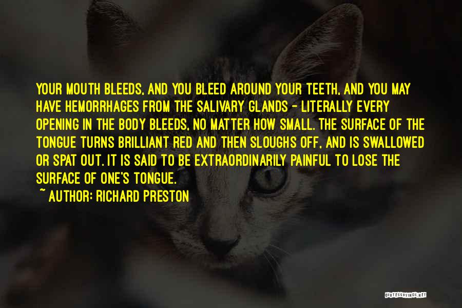 Bleed Red Quotes By Richard Preston