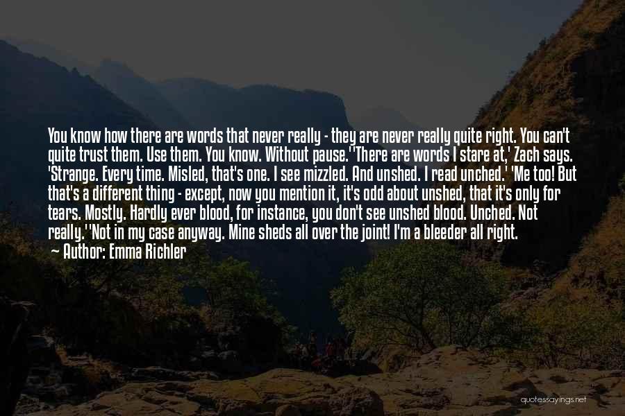Bleeder Quotes By Emma Richler