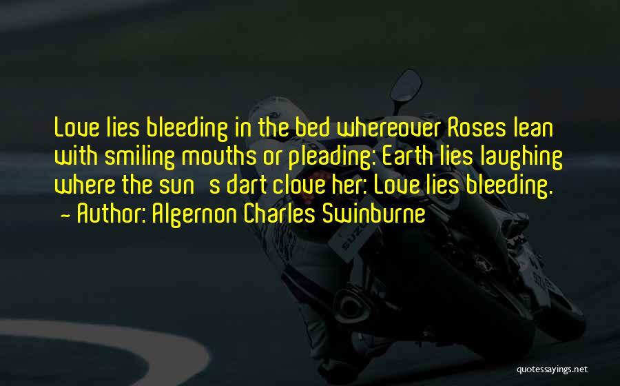 Bleeding Rose Quotes By Algernon Charles Swinburne
