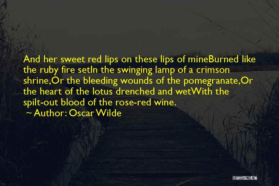 Bleeding Rose Quotes By Oscar Wilde