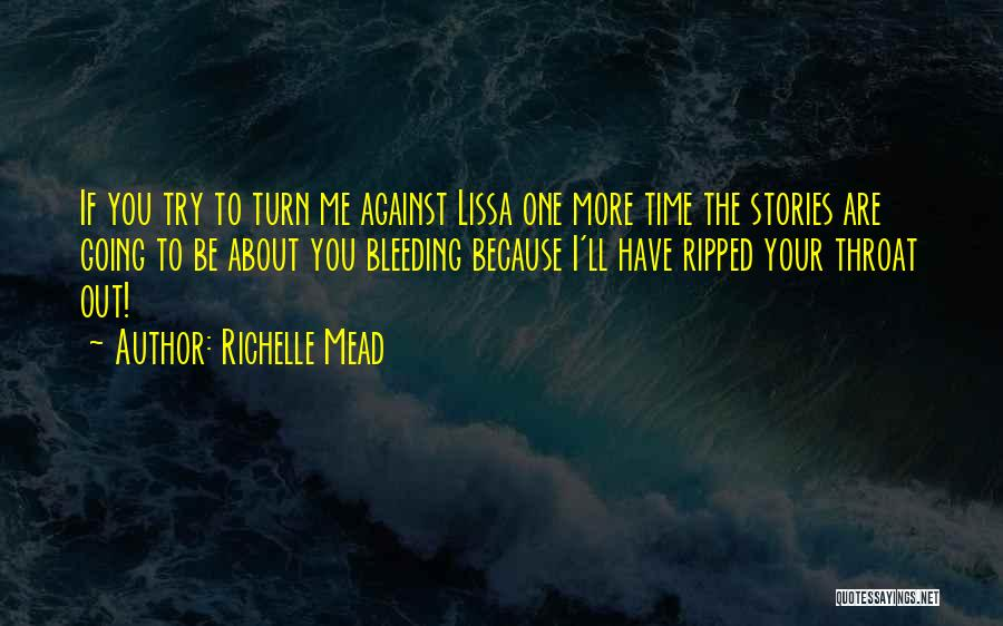 Bleeding Rose Quotes By Richelle Mead
