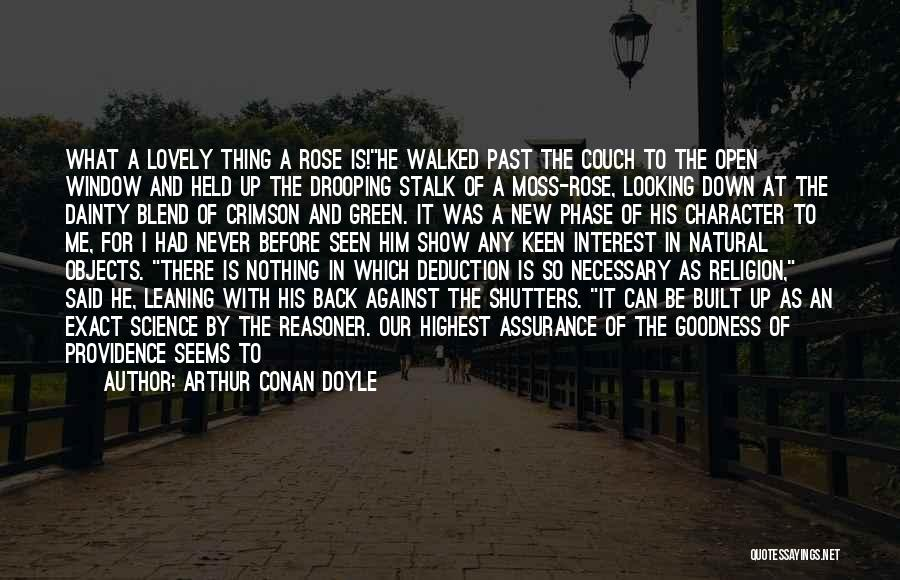 Blend With Nature Quotes By Arthur Conan Doyle