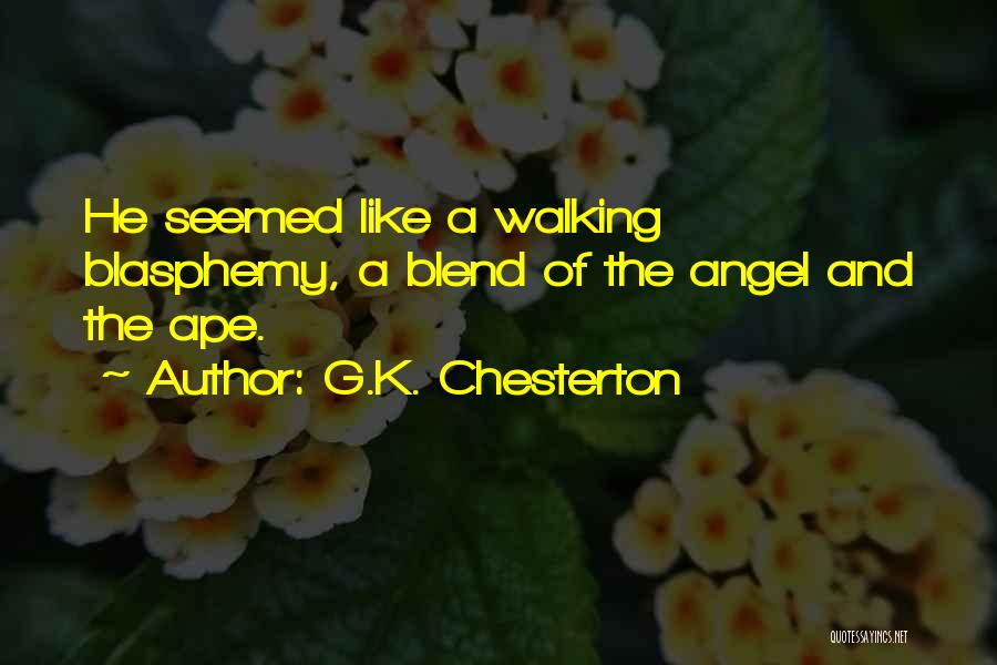 Blend With Nature Quotes By G.K. Chesterton