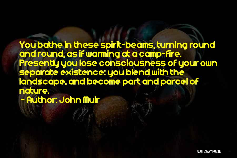 Blend With Nature Quotes By John Muir
