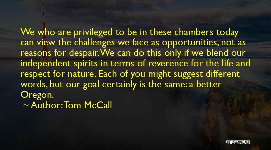 Blend With Nature Quotes By Tom McCall