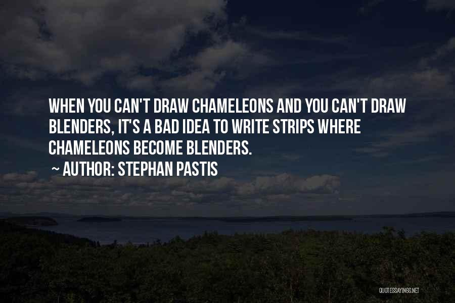 Blenders Quotes By Stephan Pastis