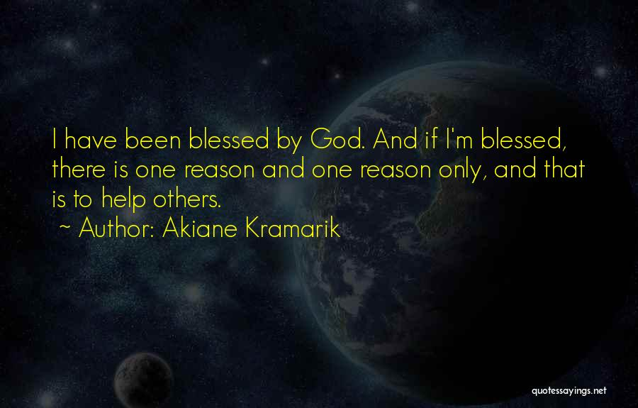 Blessed By God Quotes By Akiane Kramarik