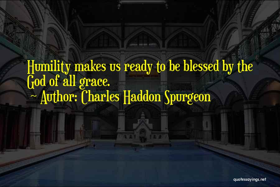 Blessed By God Quotes By Charles Haddon Spurgeon