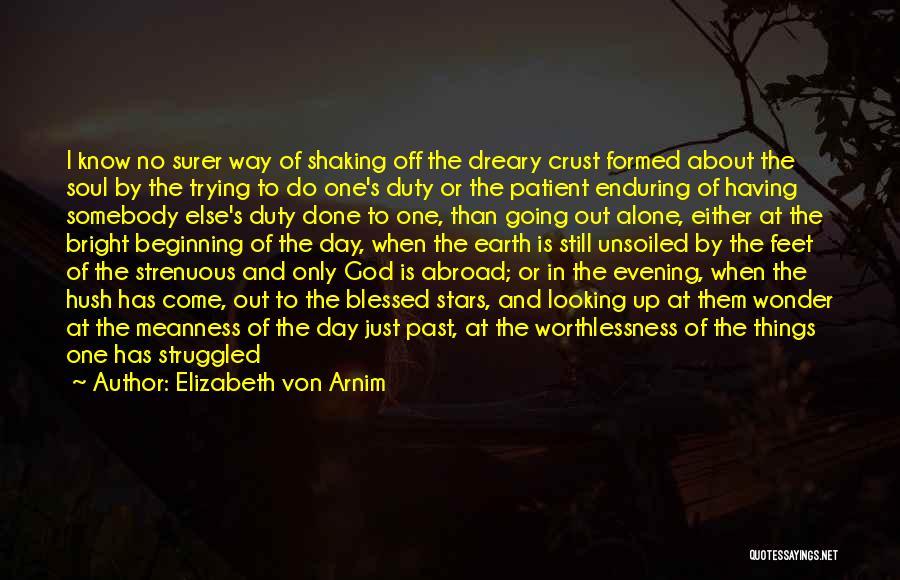 Blessed By God Quotes By Elizabeth Von Arnim