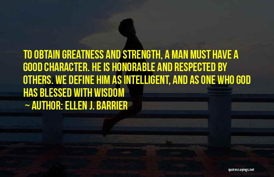 Blessed By God Quotes By Ellen J. Barrier