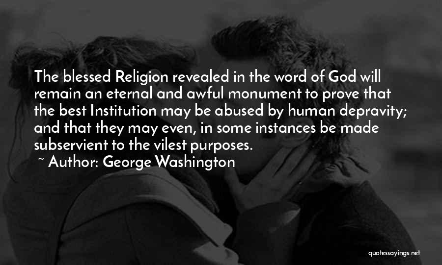 Blessed By God Quotes By George Washington