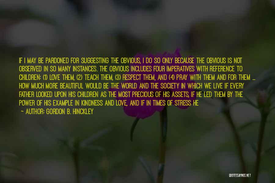 Blessed By God Quotes By Gordon B. Hinckley