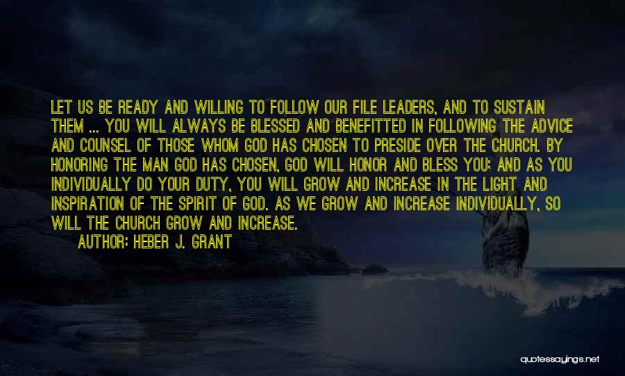 Blessed By God Quotes By Heber J. Grant