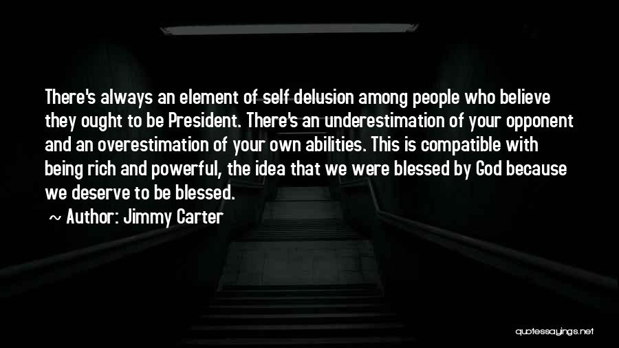 Blessed By God Quotes By Jimmy Carter
