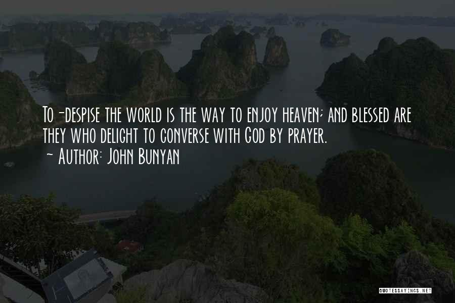 Blessed By God Quotes By John Bunyan