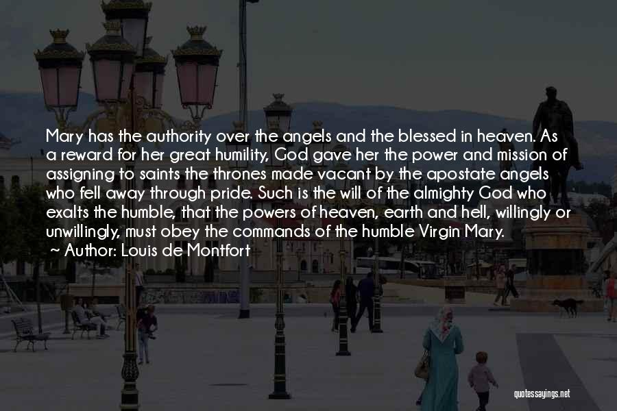 Blessed By God Quotes By Louis De Montfort