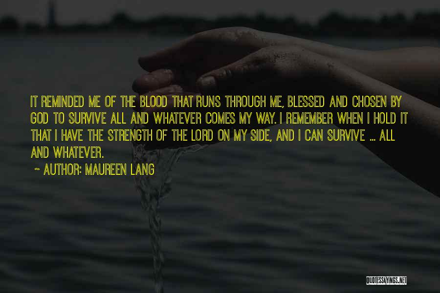 Blessed By God Quotes By Maureen Lang