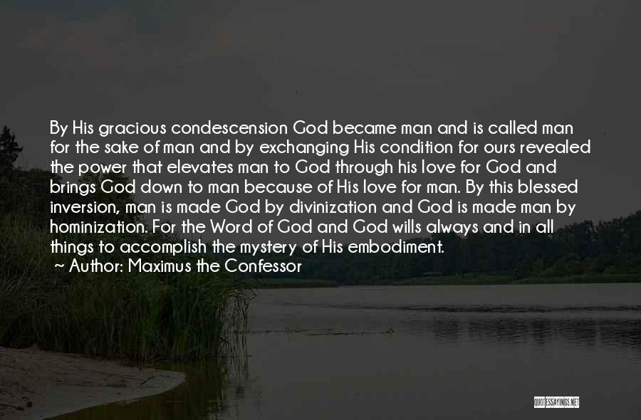 Blessed By God Quotes By Maximus The Confessor