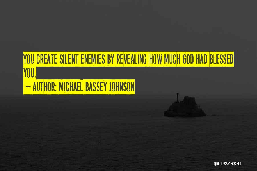 Blessed By God Quotes By Michael Bassey Johnson