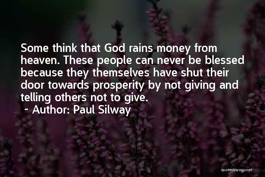 Blessed By God Quotes By Paul Silway