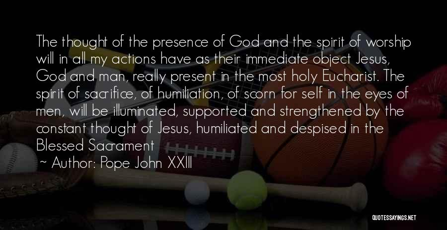 Blessed By God Quotes By Pope John XXIII