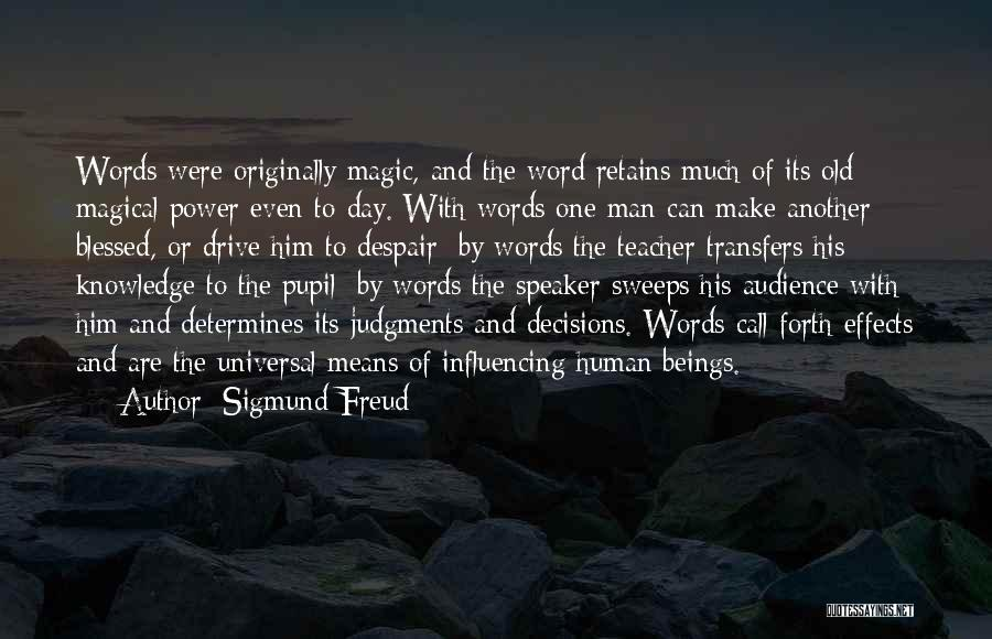 Blessed For Another Day Quotes By Sigmund Freud