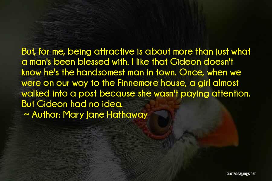 Blessed Girl Quotes By Mary Jane Hathaway