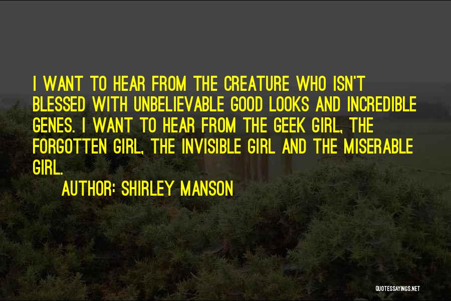 Blessed Girl Quotes By Shirley Manson