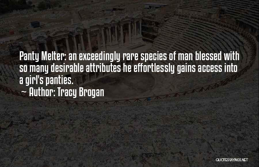 Blessed Girl Quotes By Tracy Brogan