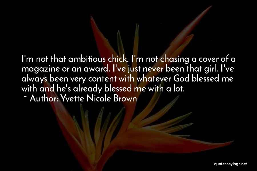 Blessed Girl Quotes By Yvette Nicole Brown