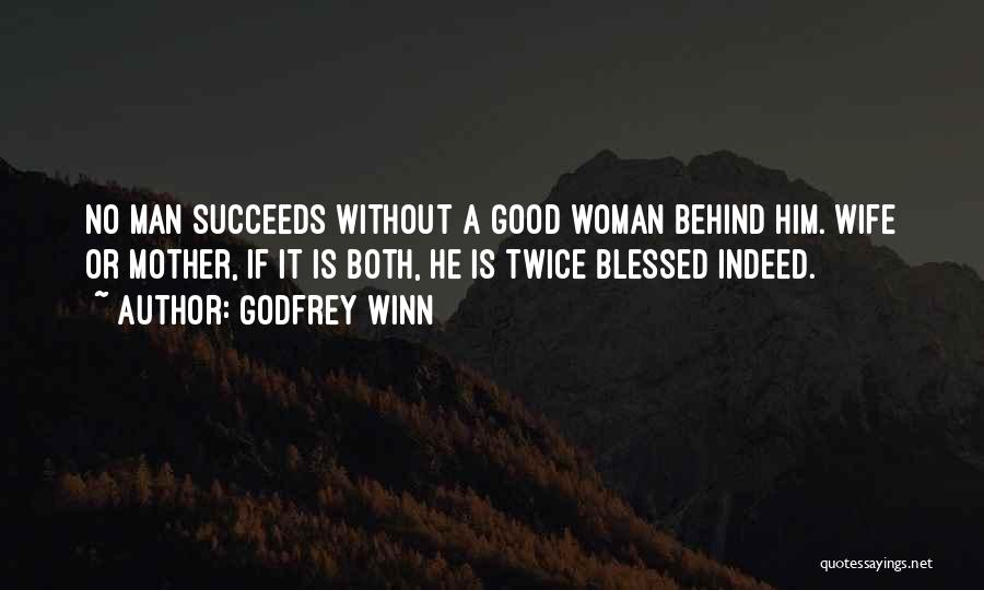Blessed Indeed Quotes By Godfrey Winn