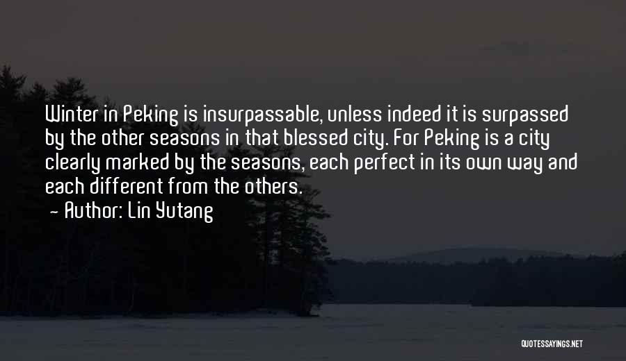 Blessed Indeed Quotes By Lin Yutang