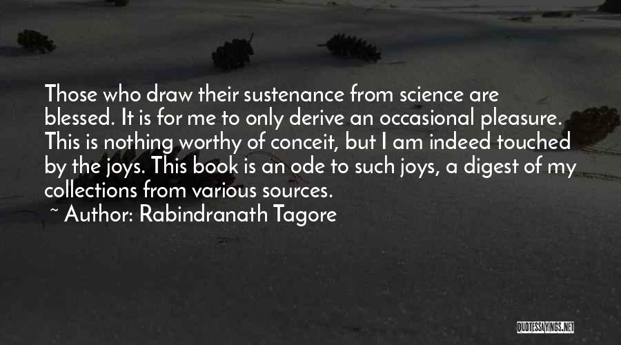 Blessed Indeed Quotes By Rabindranath Tagore