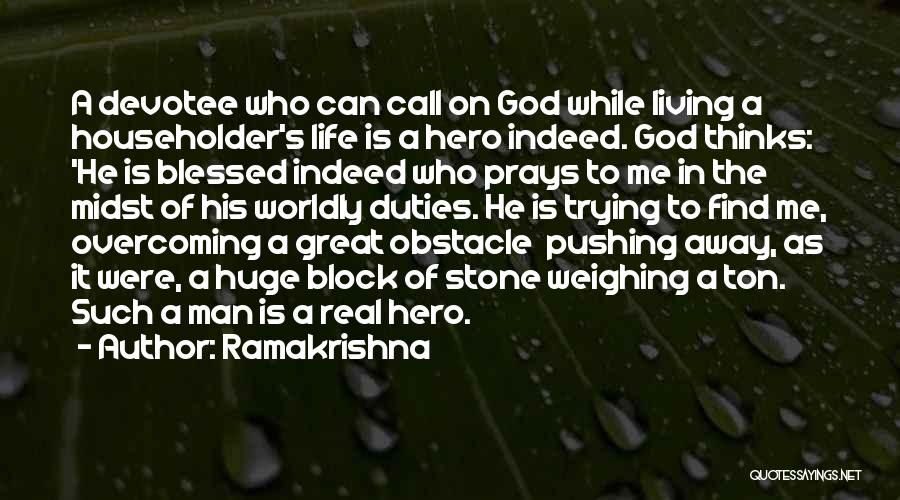 Blessed Indeed Quotes By Ramakrishna