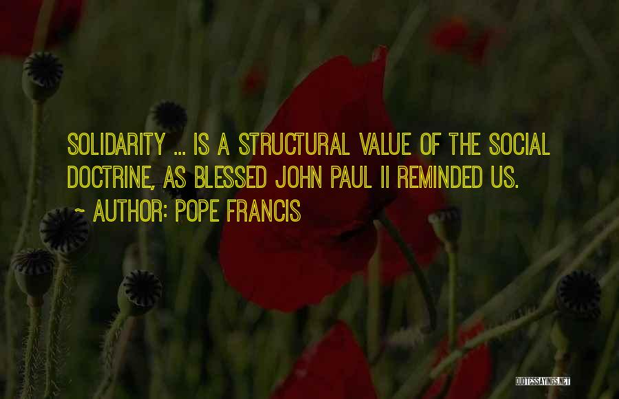 Blessed Pope John Paul Ii Quotes By Pope Francis