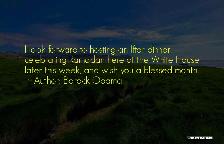 Blessed Week Quotes By Barack Obama