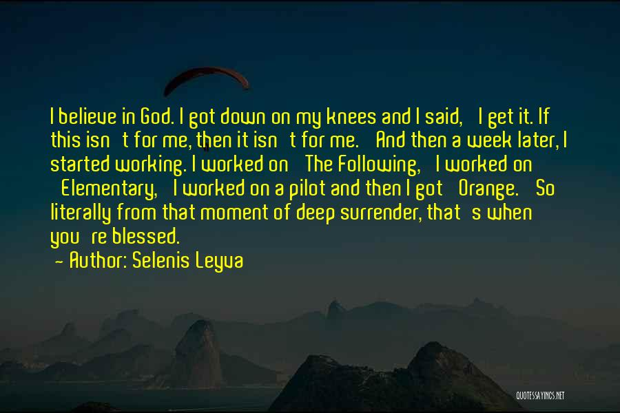 Blessed Week Quotes By Selenis Leyva