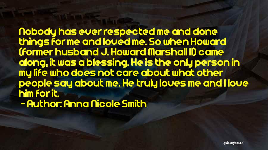 Blessing In My Life Quotes By Anna Nicole Smith