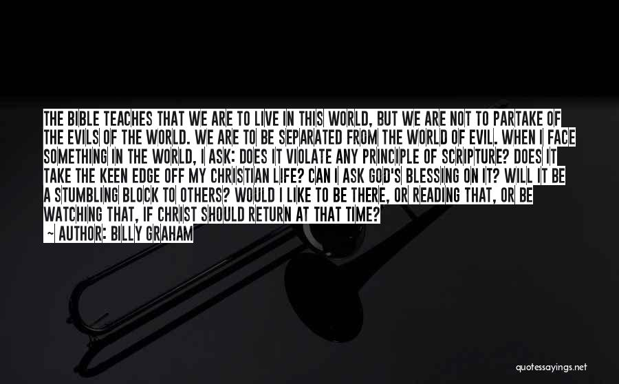 Blessing In My Life Quotes By Billy Graham