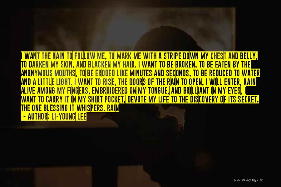 Blessing In My Life Quotes By Li-Young Lee