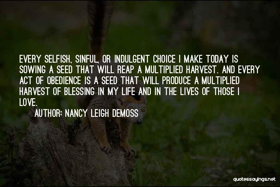 Blessing In My Life Quotes By Nancy Leigh DeMoss