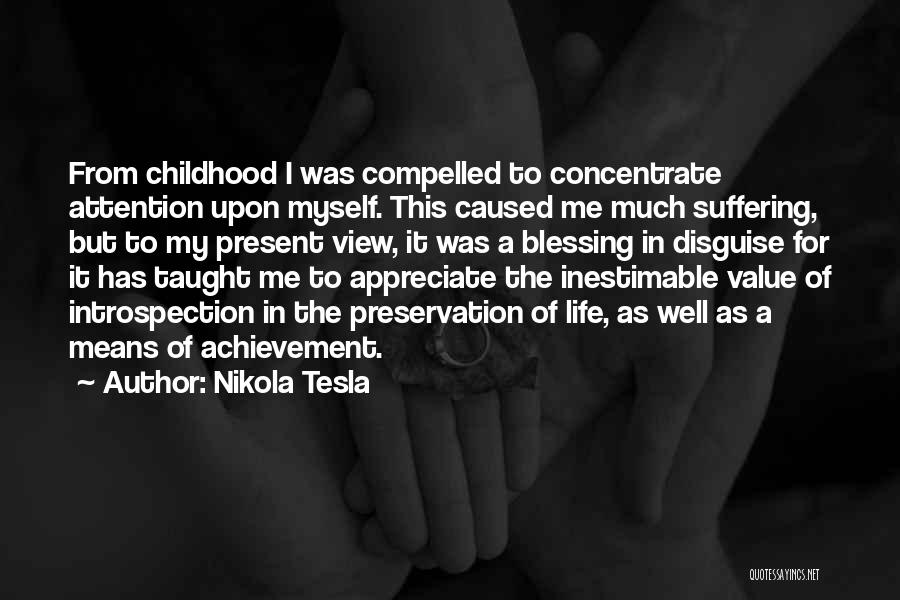 Blessing In My Life Quotes By Nikola Tesla