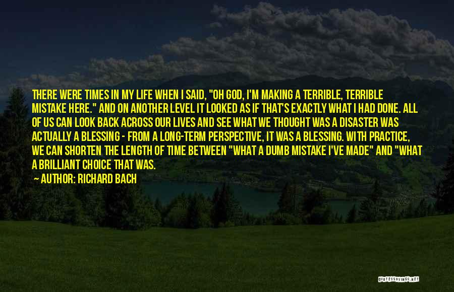 Blessing In My Life Quotes By Richard Bach